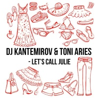 DJ Kantemirov - Lets Call Julie