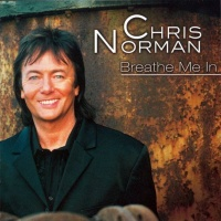 Chris Norman - Breathe Me In