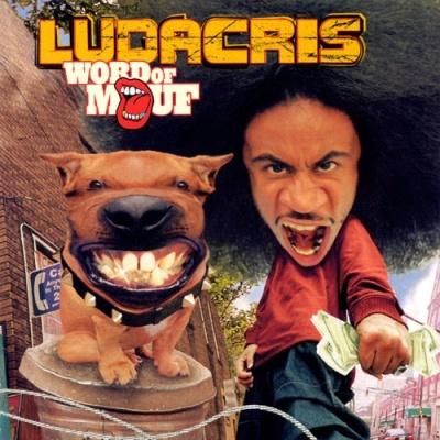 Ludacris - Word Of Mouf