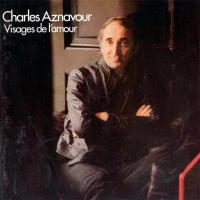 Charles Aznavour - Visages de l'Amour