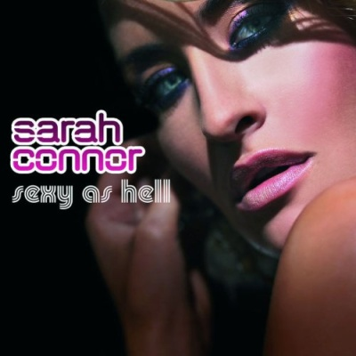 Sarah Connor - Sexy As Hell