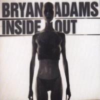 Bryan Adams - Inside Out