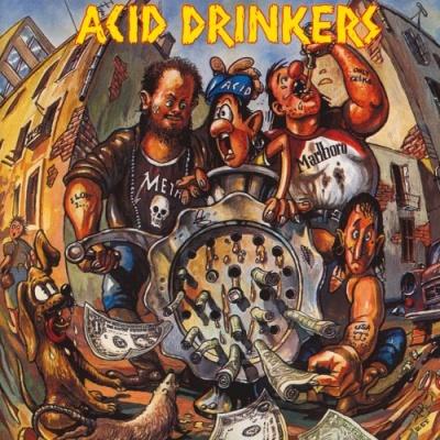 Acid Drinkers - Dirty Money, Dirty Tricks