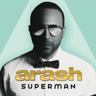 Arash - Superman