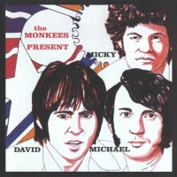 - The Monkees Present