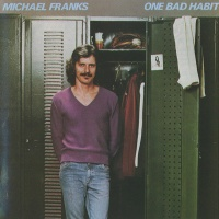 Michael Franks - One Bad Habit