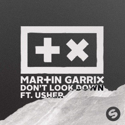 Martin Garrix - Don't Look Down