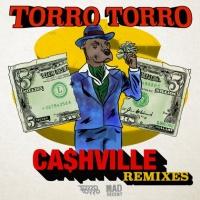 Torro Torro - CA$HVILLE (Aylen Remix)