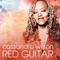 Cassandra Wilson - Red Guitar