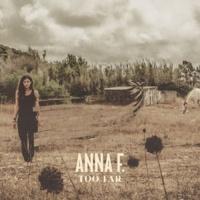 Anna F. - Too Far  (Chi Thanh Remix)