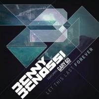 Benny Benassi - Let This Last Forever