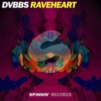 DVBBS - Raveheart