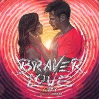 Arty - Braver Love