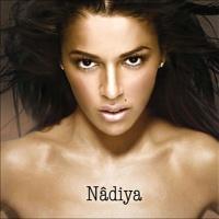 Nadiya - Si Loin De Vous