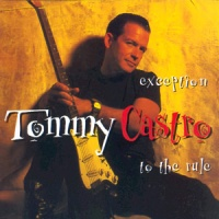 Tommy Castro - Just A Man