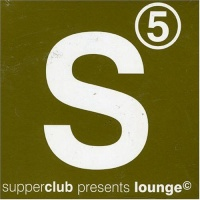 Supperclub Presents Lounge 5 - La Salle Neige
