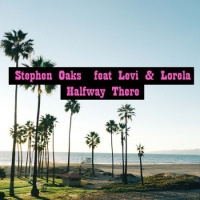 Stephen Oaks - Halfway There