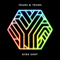 Years & Years - Eyes Shut
