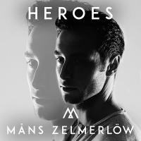 Måns Zelmerlöw - Heroes