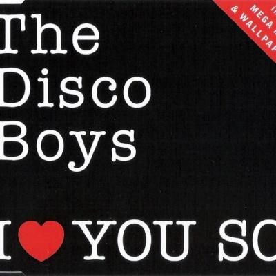 Disco Boys - I Love You So (Single)