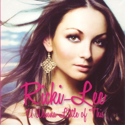Ricki-Lee - U Wanna Little Of This (Single)