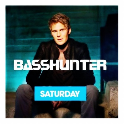 Basshunter - Saturday (Single)