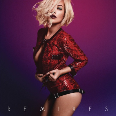 Rita Ora - I Will Never Let You Down (Remixes) (Single)