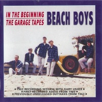 The Beach Boys - In The Beginning/The Garage Tapes (CD 2) (Album)
