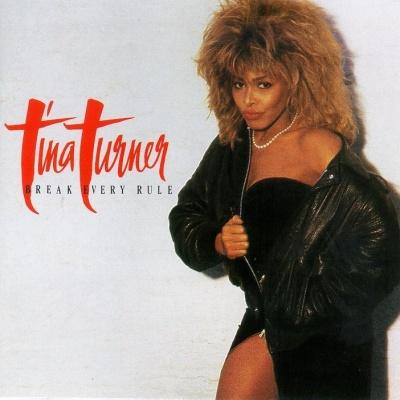 Tina Turner - Break Every Rule (Album)