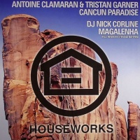 Antoine Clamaran - Cancun Paradise (Tristan Garner Remix)