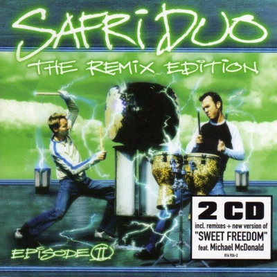 Safri Duo - Episode II - The Remix Edition