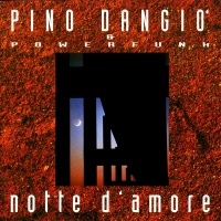 Pino D'Angio - Notte D'Amore (Album)