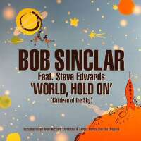 Bob Sinclar - World, Hold On (Children Of The Sky)