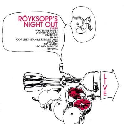 Royksopp - Royksopp's Night Out (Live EP) (Album)
