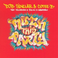 Bob Sinclar - Rock This Party (Single)