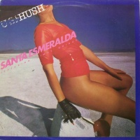 Santa Esmeralda - Hush (Album)