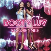 Booty Luv - Boogie 2Nite (Single)