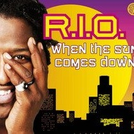 R.I.O - When the Sun Comes Down (Single)