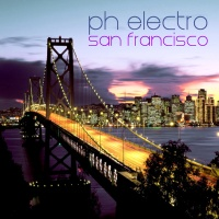 PH Electro - San Francisco (Original) (Radio Edit)