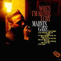 Marvin Gaye - When I'm Alone I Cry (Album)
