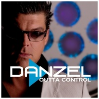 Danzel - Outta Control (Single)