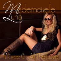 MADEMOISELLE LUNA - All The Love (Iane Robbertson Remix)