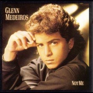 Glenn Medeiros - Not Me (Album)