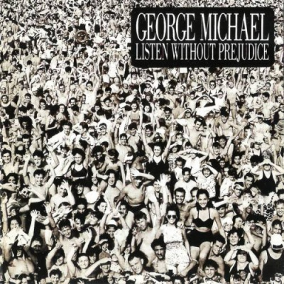 George Michael - Listen Without Prejudice (Vol. 1) (Album)