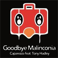 - Goodbye Malinconia