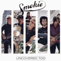 Smokie - Uncovered Too (Album)