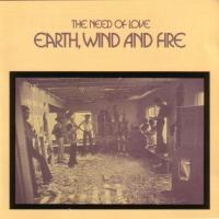 Earth, Wind & Fire - The Need Of Love (Album)