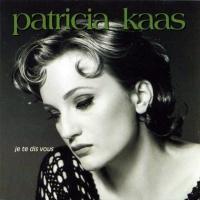 Patricia Kaas - Je Te Dis Vous (Album)