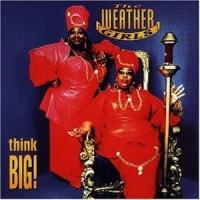 The Weather Girls - Think Big! (Album)