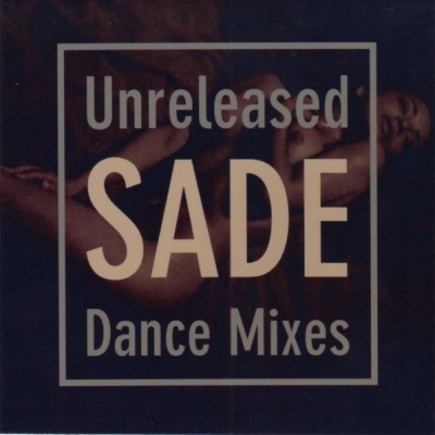 Sade - Unreleased Dance Mixes (2CD) (Album)